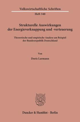 Larmann | Strukturelle Auswirkungen der Energieverknappung und -verteuerung. | Buch | sack.de