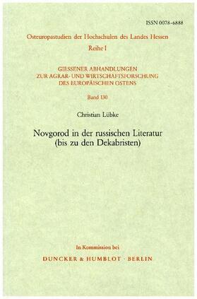 Lübke | Novgorod in der russischen Literatur (bis zu den Dekabristen). | Buch | Sack Fachmedien
