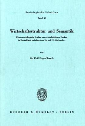 Krauth | Wirtschaftsstruktur und Semantik. | Buch | sack.de