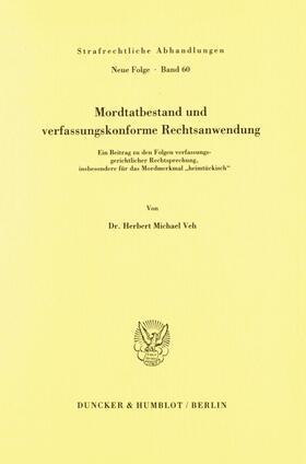Veh | Mordtatbestand und verfassungskonforme Rechtsanwendung. | Buch | sack.de