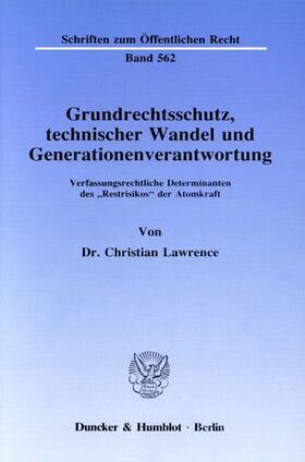Lawrence | Grundrechtsschutz, technischer Wandel und Generationenverantwortung. | Buch | sack.de