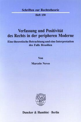 Neves | Verfassung und Positivität des Rechts in der peripheren Moderne. | Buch | sack.de