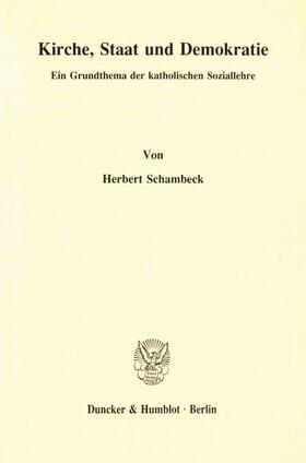 Schambeck | Kirche, Staat und Demokratie. | Buch | sack.de