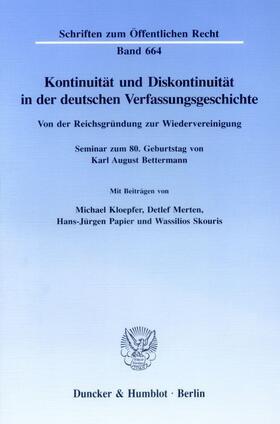 Kloepfer / Merten / Papier | Kontinuität und Diskontinuität in der deutschen Verfassungsgeschichte. | Buch | sack.de