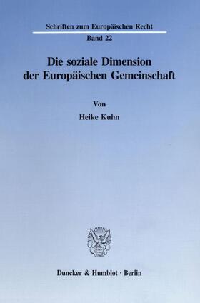 Kuhn | Die soziale Dimension der Europäischen Gemeinschaft. | Buch | sack.de
