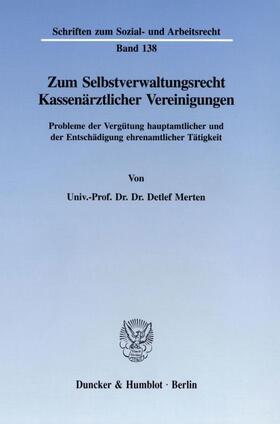 Merten | Zum Selbstverwaltungsrecht Kassenärztlicher Vereinigungen. | Buch | sack.de