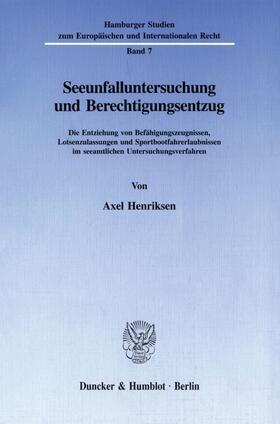 Henriksen | Seeunfalluntersuchung und Berechtigungsentzug. | Buch | sack.de