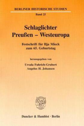 Fuhrich-Grubert / Johansen | Schlaglichter Preußen - Westeuropa. | Buch | sack.de