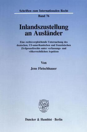 Fleischhauer | Inlandszustellung an Ausländer. | Buch | sack.de
