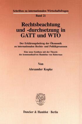 Kopke | Rechtsbeachtung und -durchsetzung in GATT und WTO. | Buch | sack.de