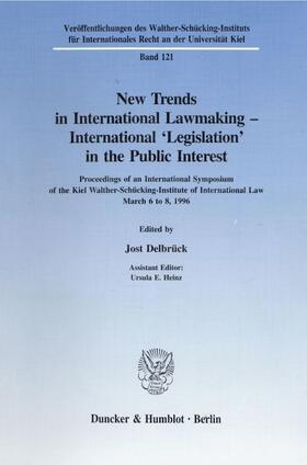 Delbrück | New Trends in International Lawmaking - International 'Legislation' in the Public Interest. | Buch | sack.de