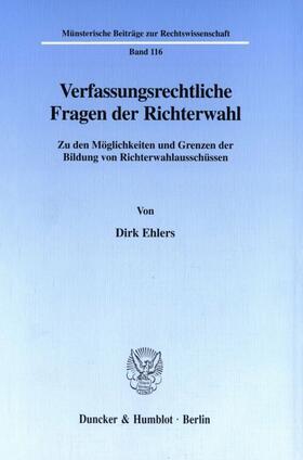 Ehlers | Verfassungsrechtliche Fragen der Richterwahl. | Buch | sack.de