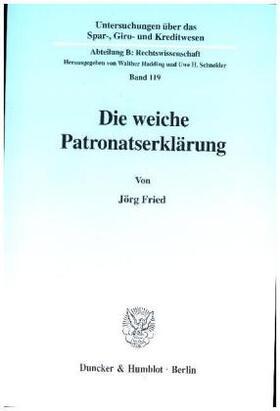 Fried | Die weiche Patronatserklärung. | Buch | sack.de
