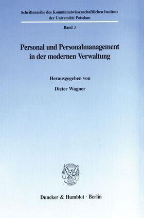Wagner | Personal und Personalmanagement in der modernen Verwaltung. | Buch | sack.de