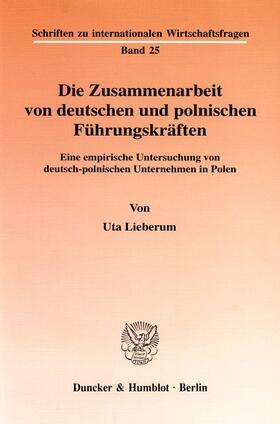 Lieberum   Die Zusammenarbeit von deutschen und polnischen Führungskräften.   Buch   sack.de
