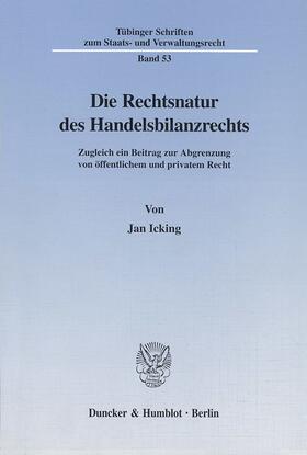 Icking | Die Rechtsnatur des Handelsbilanzrechts. | Buch | sack.de
