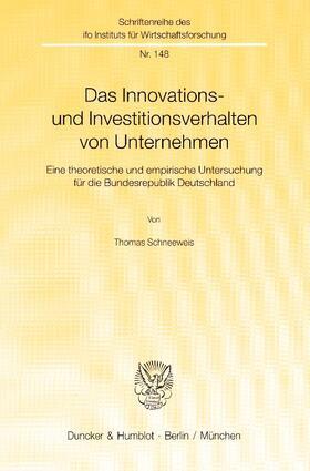 Schneeweis   Das Innovations- und Investitionsverhalten von Unternehmen.   Buch   sack.de