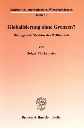 Flörkemeier | Globalisierung ohne Grenzen? | Buch | sack.de
