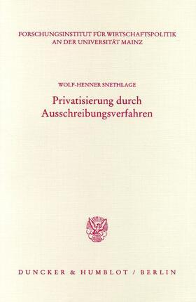 Snethlage | Privatisierung durch Ausschreibungsverfahren. | Buch | sack.de