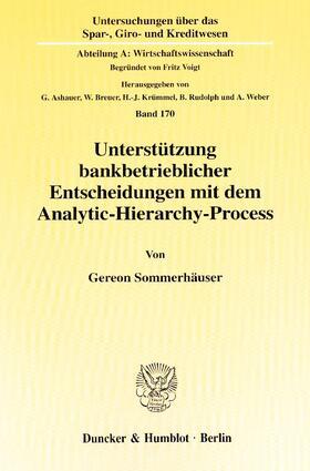 Sommerhäuser | Unterstützung bankbetrieblicher Entscheidungen mit dem Analytic-Hierarchy-Process. | Buch | sack.de