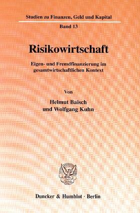 Baisch / Kuhn   Risikowirtschaft.   Buch   sack.de