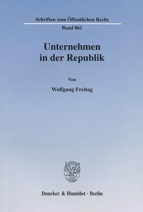 Freitag | Unternehmen in der Republik. | Buch | sack.de