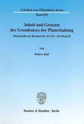 Käß   Inhalt und Grenzen des Grundsatzes der Planerhaltung.   Buch   sack.de