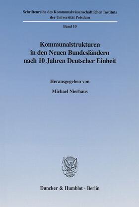Nierhaus | Kommunalstrukturen in den Neuen Bundesländern nach 10 Jahren Deutscher Einheit. | Buch | sack.de