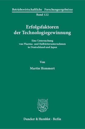 Hemmert | Erfolgsfaktoren der Technologiegewinnung. | Buch | sack.de
