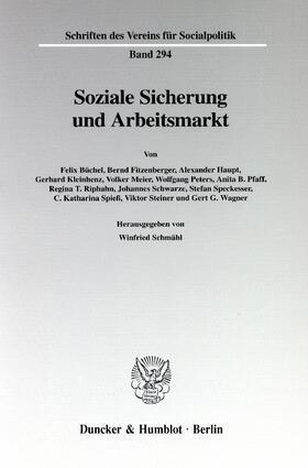 Schmähl | Soziale Sicherung und Arbeitsmarkt. | Buch | sack.de