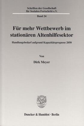 Meyer | Für mehr Wettbewerb im stationären Altenhilfesektor. | Buch | sack.de