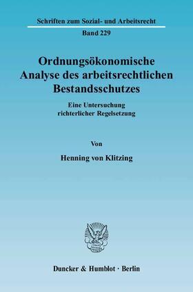 Klitzing | Ordnungsökonomische Analyse des arbeitsrechtlichen Bestandsschutzes. | Buch | sack.de