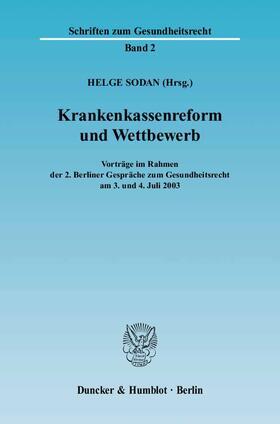 Sodan | Krankenkassenreform und Wettbewerb | Buch | sack.de