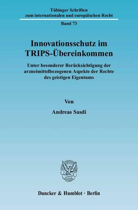 Sasdi | Innovationsschutz im TRIPS-Übereinkommen. | Buch | sack.de
