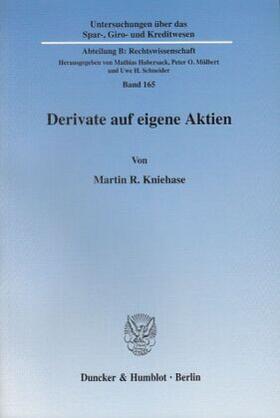 Kniehase | Derivate auf eigene Aktien. | Buch | sack.de