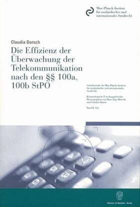Dorsch   Die Effizienz der Überwachung der Telekommunikation nach den 100a, 100b StPO.   Buch   sack.de