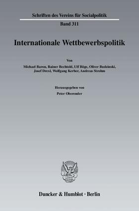 Oberender | Internationale Wettbewerbspolitik. | Buch | sack.de