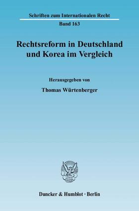 Würtenberger   Rechtsreform in Deutschland und Korea im Vergleich.   Buch   sack.de