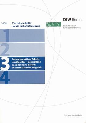 Evaluation aktiver Arbeitsmarktpolitik - Deutschland nach der Hartz-Reform im internationalen Vergleich. | Buch | sack.de