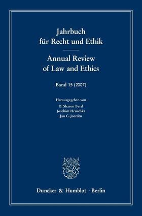 Hruschka / Joerden / Byrd | Jahrbuch für Recht und Ethik / Annual Review of Law and Ethics | Buch | sack.de