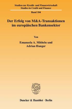 Mititelu / Hunger   Der Erfolg von M&A-Transaktionen im europäischen Bankensektor   Buch   sack.de