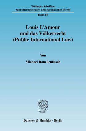 Ronellenfitsch | Louis L'Amour und das Völkerrecht (Public International Law). | Buch | sack.de