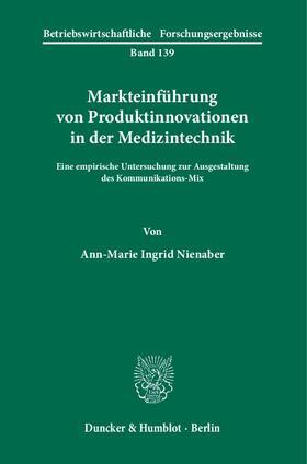Nienaber | Markteinführung von Produktinnovationen in der Medizintechnik | Buch | sack.de