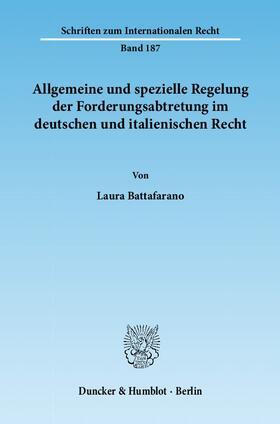 Battafarano | Allgemeine und spezielle Regelung der Forderungsabtretung im deutschen und italienischen Recht. | Buch | sack.de