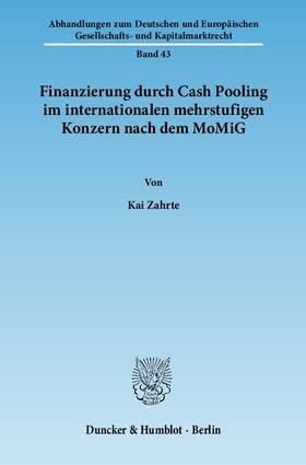 Zahrte   Finanzierung durch Cash Pooling im internationalen mehrstufigen Konzern nach dem MoMiG   Buch   sack.de