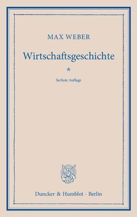 Weber / Hellmann / Palyi | Wirtschaftsgeschichte | Buch | sack.de