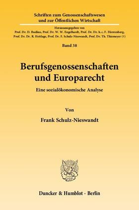 Schulz-Nieswandt | Berufsgenossenschaften und Europarecht. | Buch | sack.de