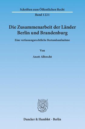 Albrecht | Die Zusammenarbeit der Länder Berlin und Brandenburg. | Buch | sack.de