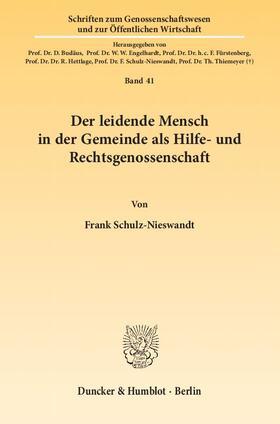 Schulz-Nieswandt | Der leidende Mensch in der Gemeinde als Hilfe- und Rechtsgenossenschaft. | Buch | sack.de