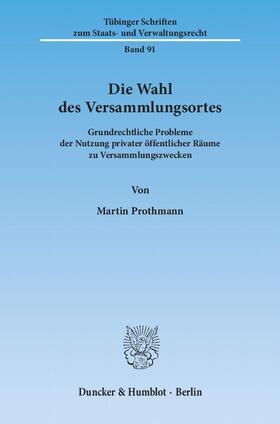 Prothmann | Die Wahl des Versammlungsortes | Buch | sack.de